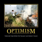 Optimism demotivational poster